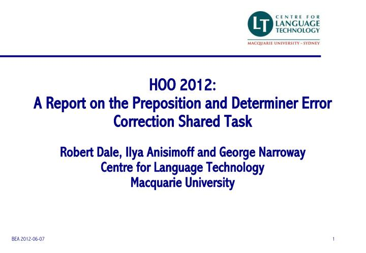 hoo 2012 a report on the preposition and determiner error correction shared task n.