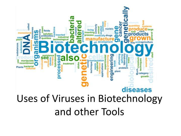 uses of viruses in biotechnology and other tools n.