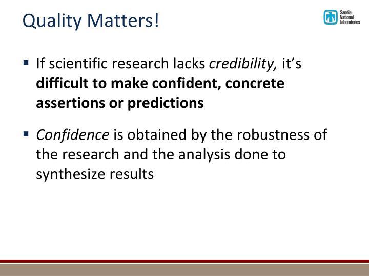 Quality Matters!