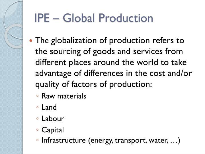 IPE – Global Production