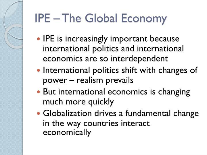 Ipe the global economy