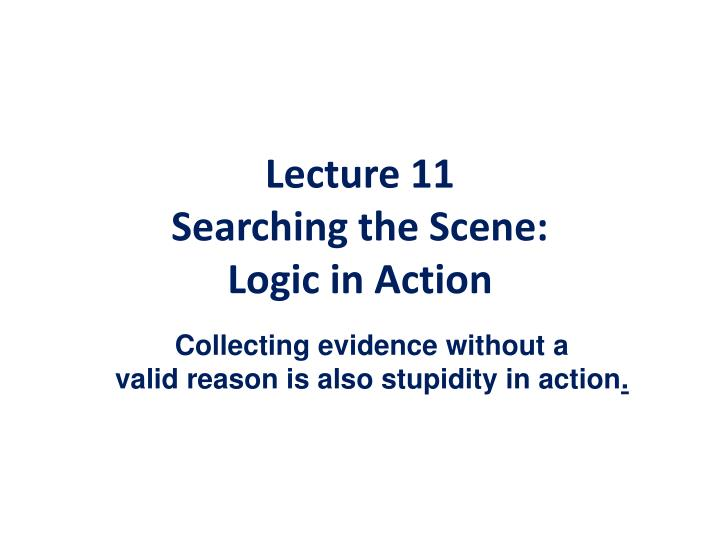 Lecture 11 searching the scene logic in action