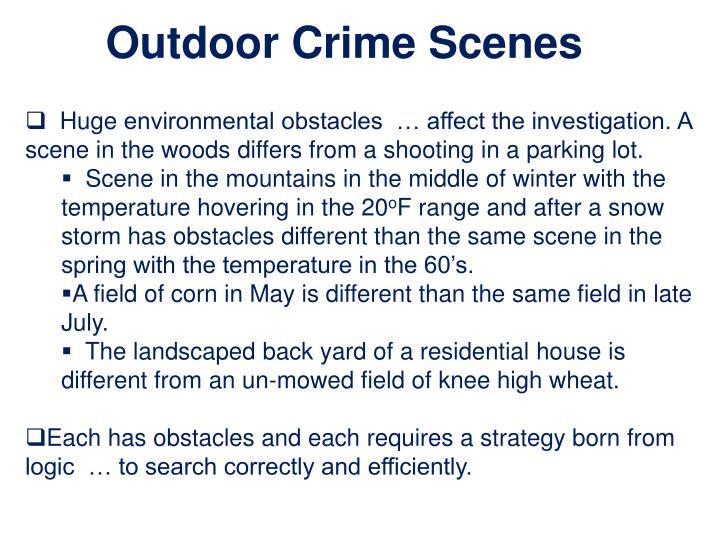 Outdoor Crime Scenes