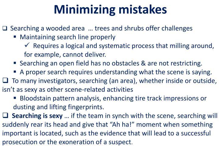 Minimizing mistakes