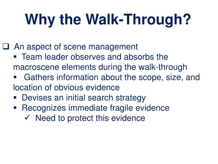 Why the Walk-Through?
