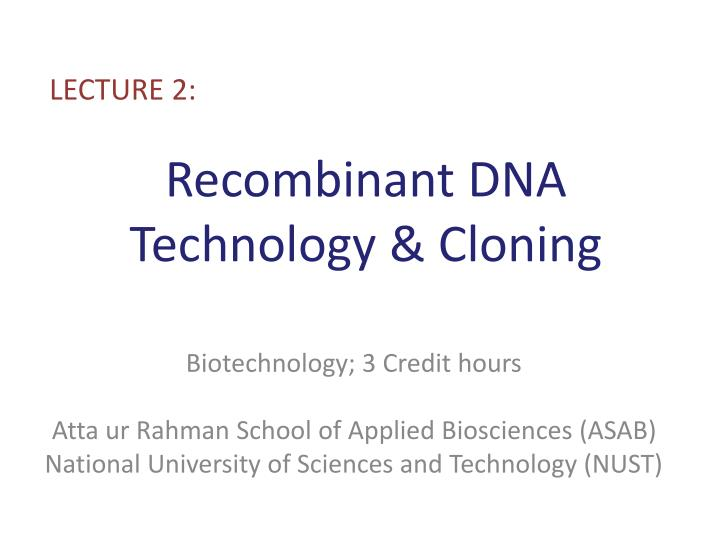 recombinant dna technology cloning n.