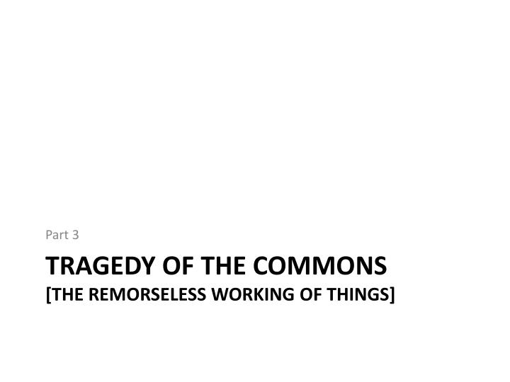 Tragedy of commons essay