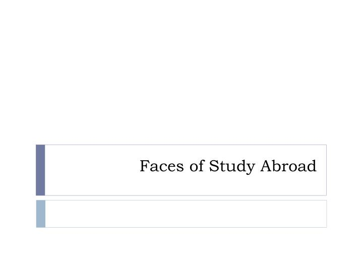 faces of study abroad n.