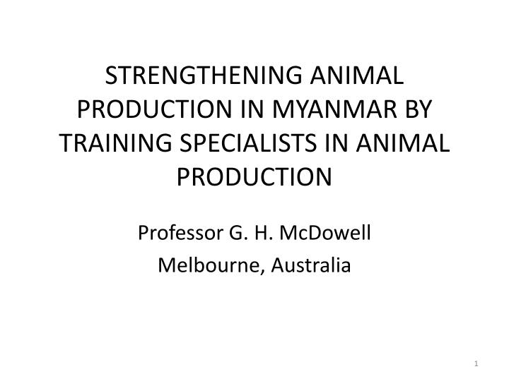 strengthening animal production in myanmar by training specialists in animal production n.