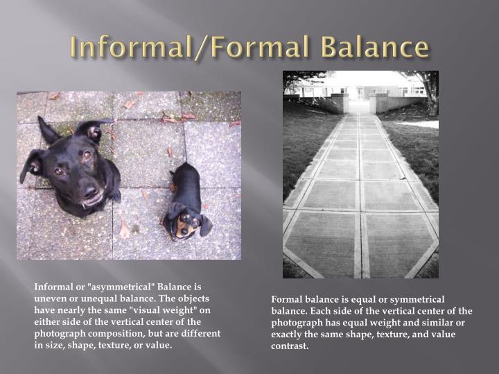 Informal formal balance