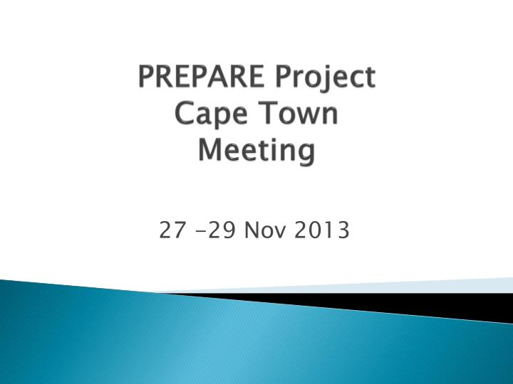 prepare project cape town meeting n.