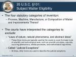35 u s c 101 subject matter eligibility