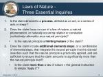 laws of nature three essential inquiries