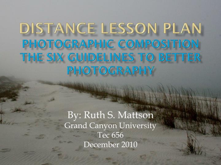 distance lesson plan photographic composition the six guidelines to better photography n.