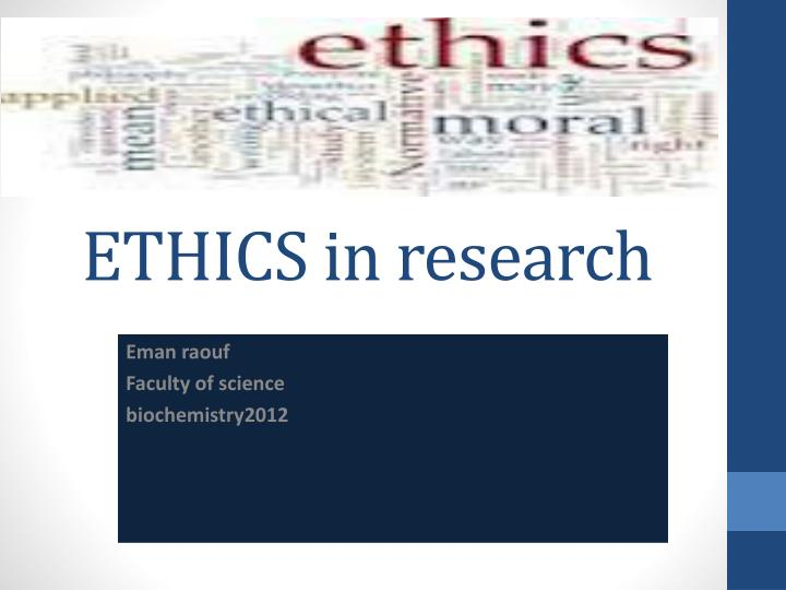 ethics in research n.