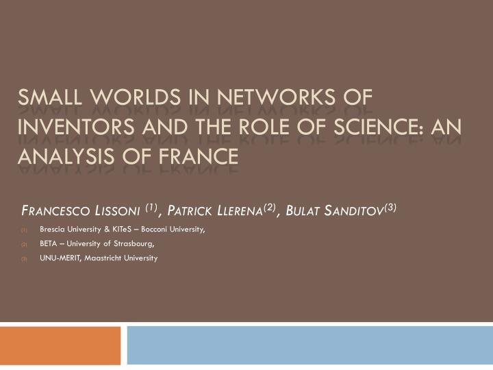 small worlds in networks of inventors and the role of science an analysis of france n.
