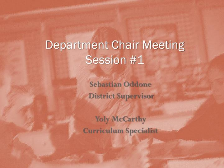 department chair meeting session 1 n.