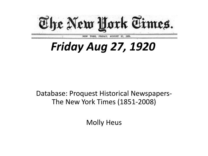the new york times friday aug 27 1920 n.