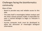 challenges facing the bioinformatics community