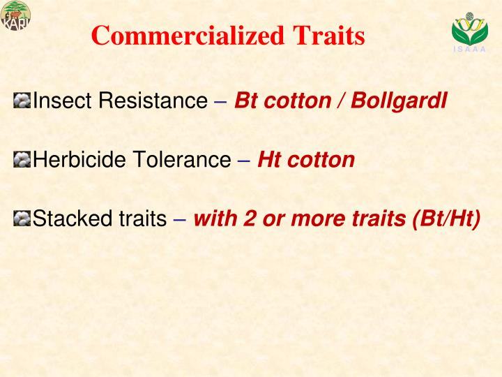Commercialized Traits