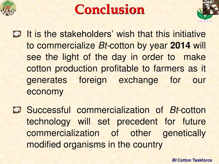 It is the stakeholders' wish that this initiative  to commercialize