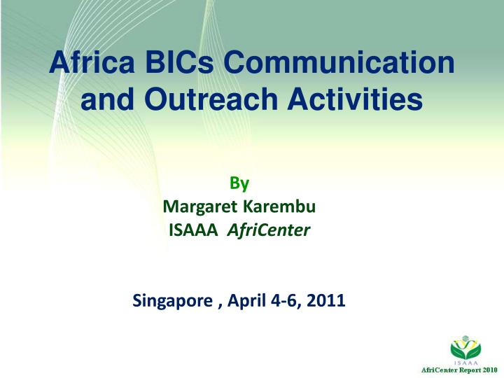 africa bics communication and outreach activities n.