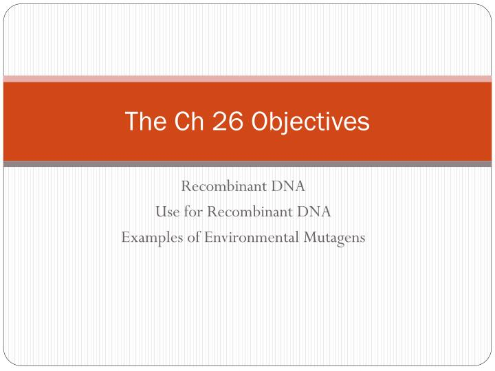 the ch 26 objectives n.