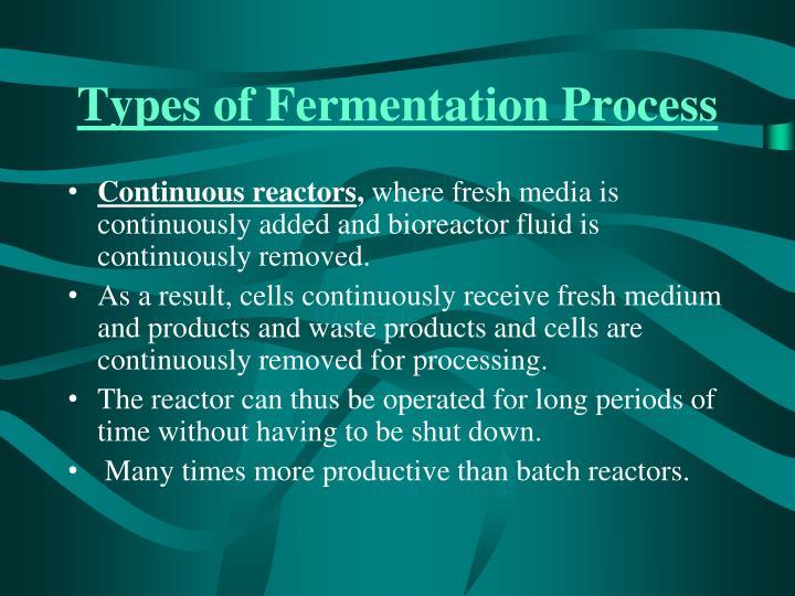 Types of Fermentation Process