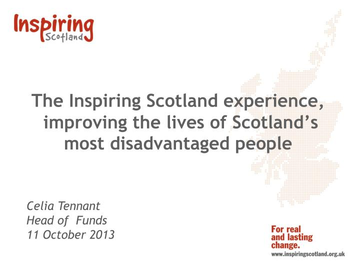 the inspiring scotland experience improving the lives of scotland s most disadvantaged people n.