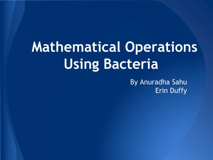 mathematical operations using bacteria n.