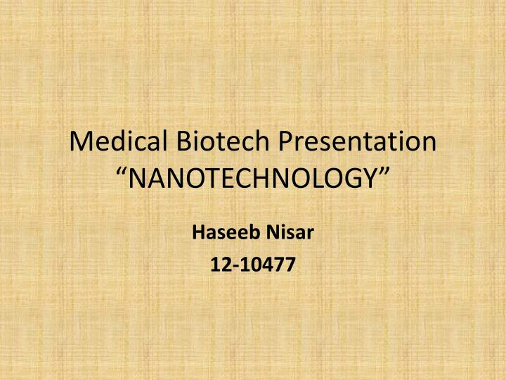 medical biotech presentation nanotechnology n.