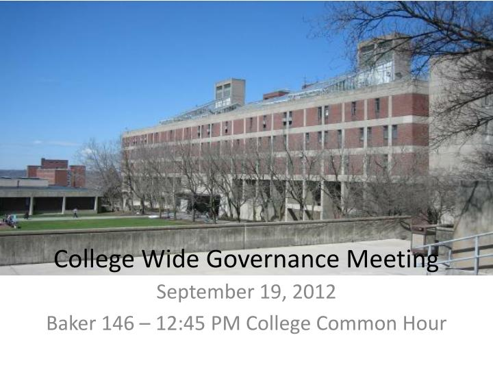 College wide governance meeting