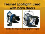 fresnel spotlight used with barn doors
