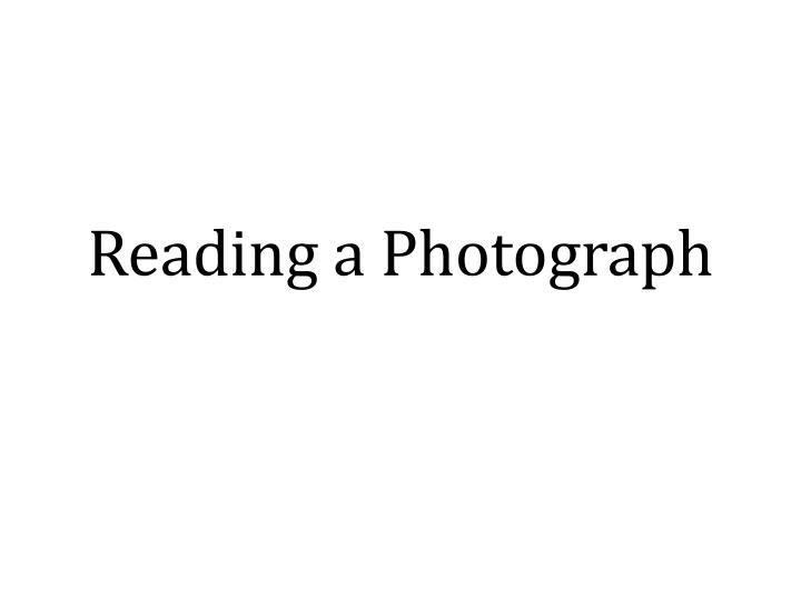 reading a photograph n.