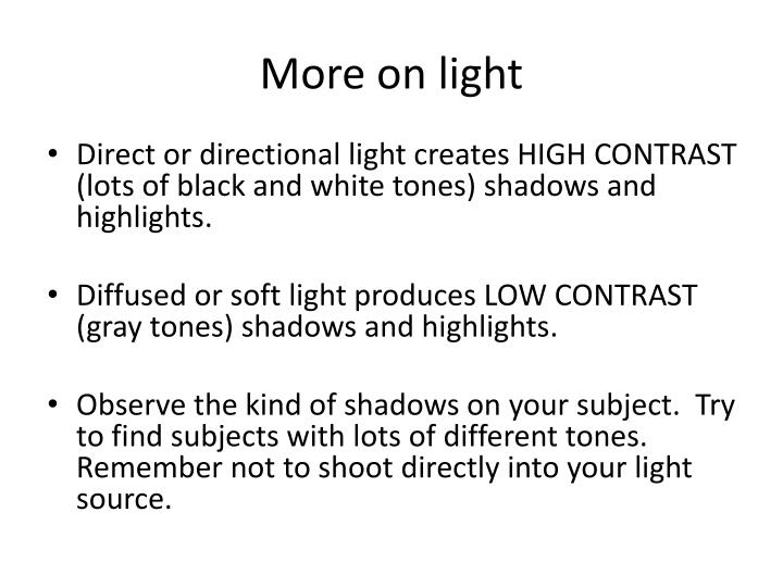 More on light