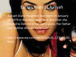 the earlier years of aaliyah