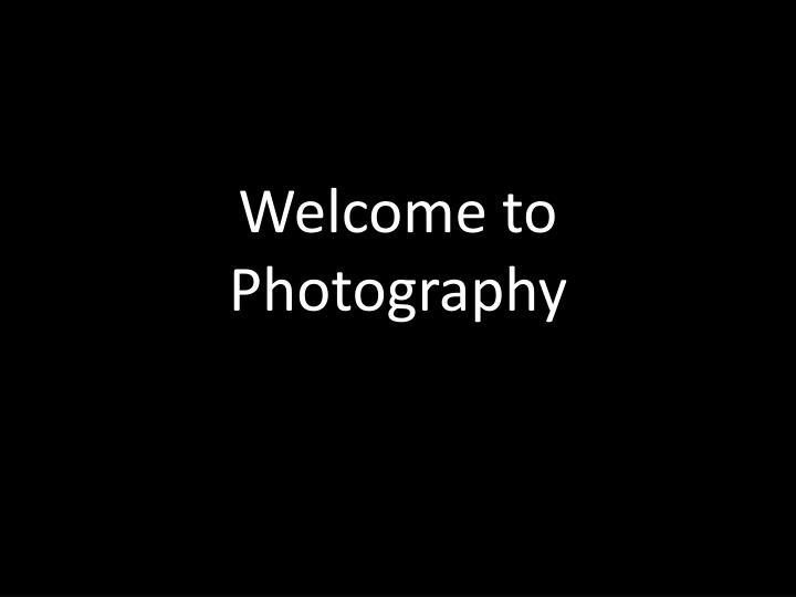 welcome to photography n.