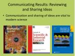 communicating results reviewing and sharing ideas