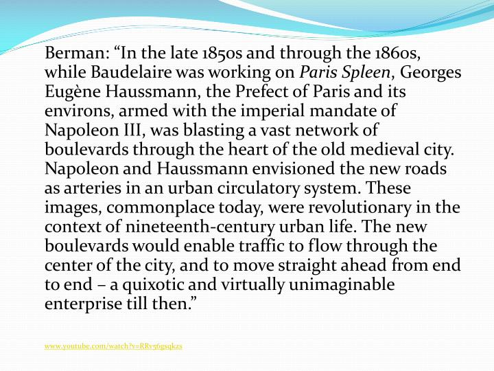"Berman: ""In the late 1850s and through the 1860s, while Baudelaire was working on"