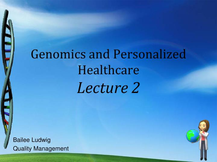 genomics and personalized healthcare lecture 2 n.