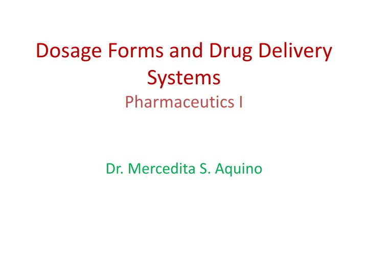 dosage forms and drug delivery systems pharmaceutics i n.