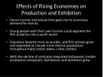 effects of rising economies on production and exhibition