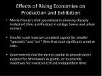 effects of rising economies on production and exhibition1