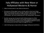 italy affiliates with new wave or hollywood westerns horror