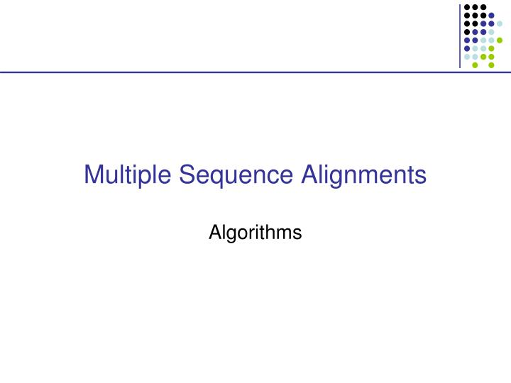 Multiple Sequence Alignments
