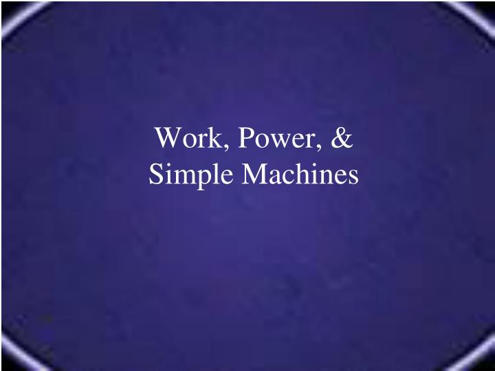 work power simple machines n.
