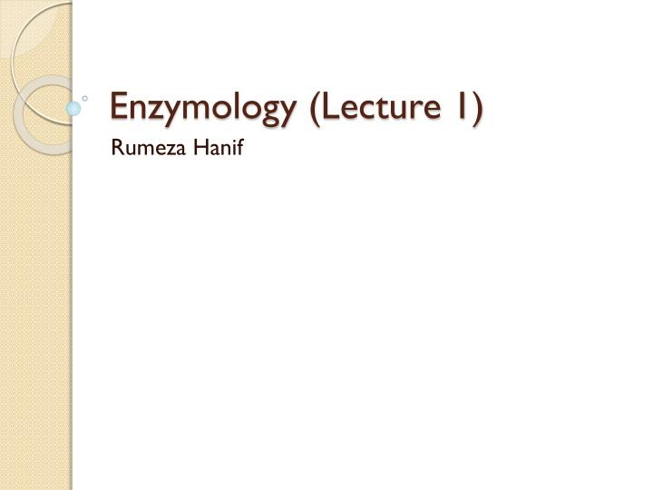 enzymology lecture 1 n.