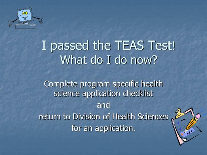 I passed the TEAS Test