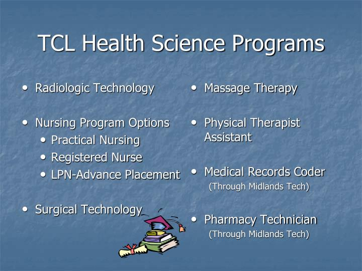 Tcl health science programs