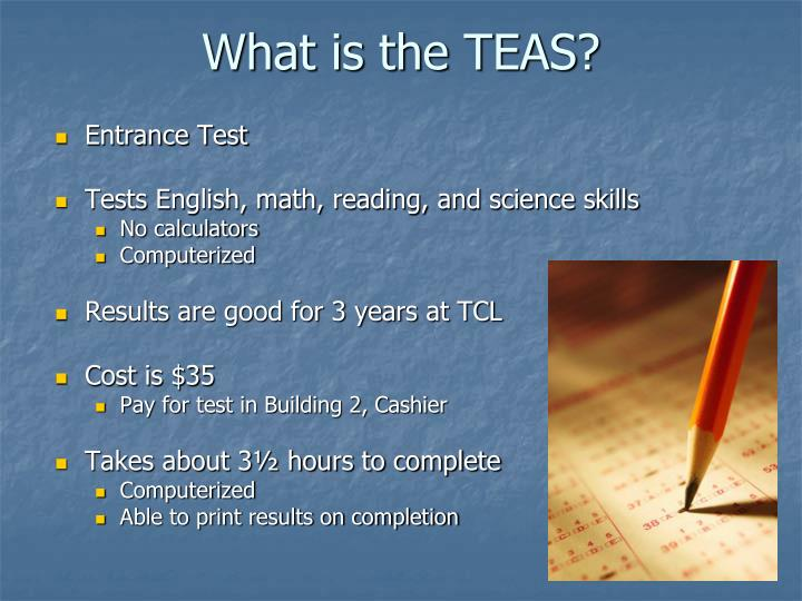 What is the TEAS?